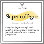 Super collègue
